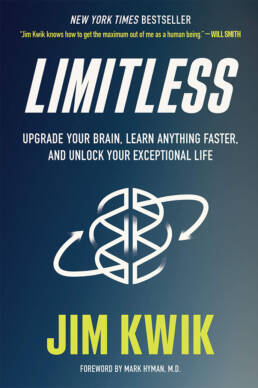 Limitless by Jim Kwik - Upgrade Your Brain, Learn Anything Faster, and Unlock Your Exceptional Life