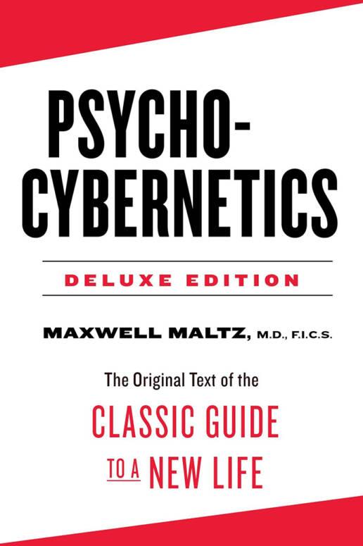 Psycho Cybernetics by Maxwell Maltz