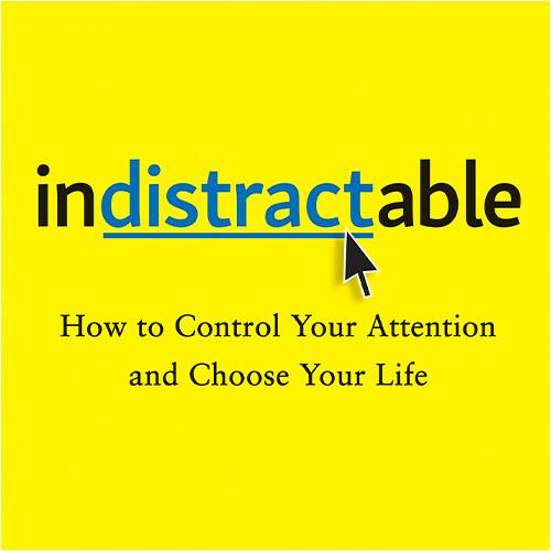 Indistractible
